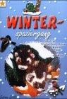 Winterspaziergang: Winterliche...