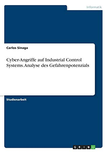 Cyber-Angriffe auf Industrial Control...