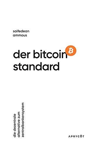 Der Bitcoin-Standard: Die dezentrale...