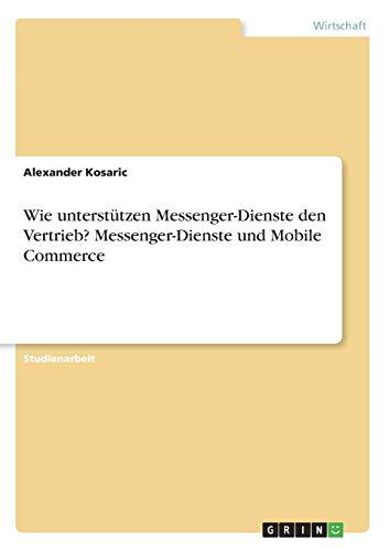 Wie unterstützen Messenger-Dienste den...