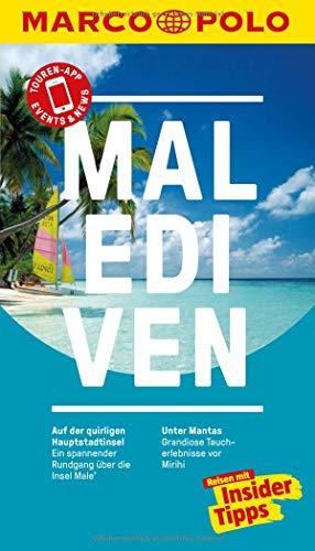 MARCO POLO Reiseführer Malediven:...