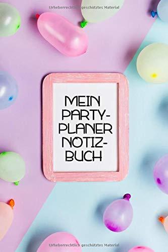Mein Partyplaner Notizbuch: Notizbuch A5...