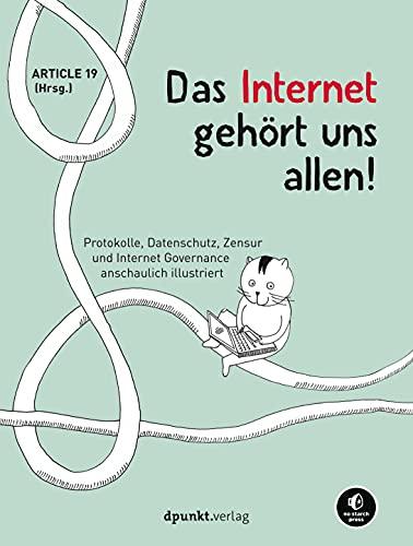 Das Internet gehört uns allen!:...