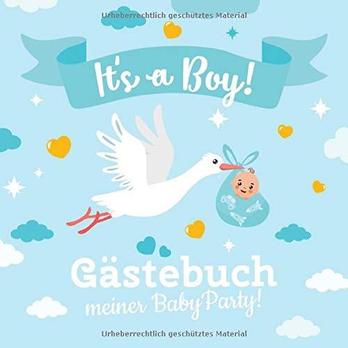 It's a boy - Gästebuch meiner...