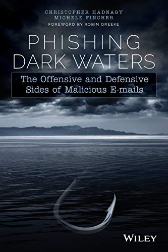 Phishing Dark Waters: The Offensive and...