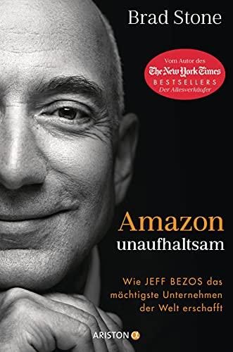Amazon unaufhaltsam: Wie Jeff Bezos das...