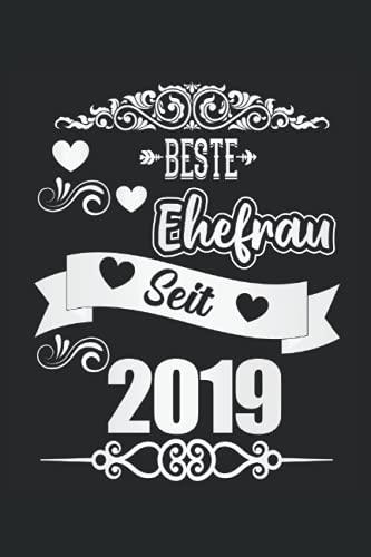 Beste Ehefrau seit 2019: Notizbuch 120...
