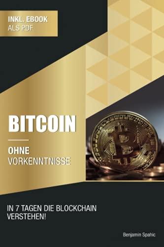 Bitcoin ohne Vorkenntnisse: Innerhalb...
