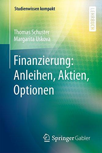 Finanzierung: Anleihen, Aktien, Optionen...
