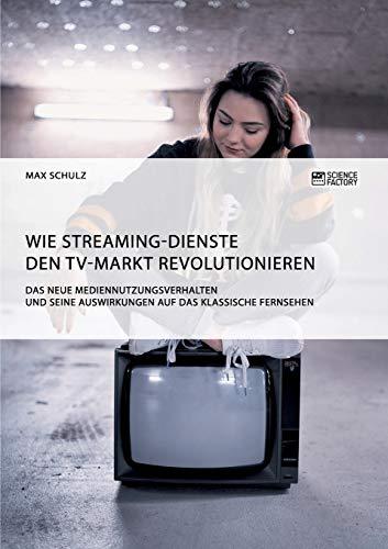 Wie Streaming-Dienste den TV-Markt...