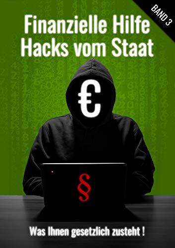 Finanzielle Hilfe Band 3: Hacks vom...