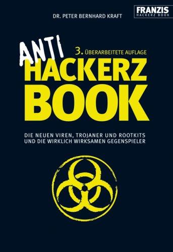 Anti Hackerz Book. Die neuen Viren,...