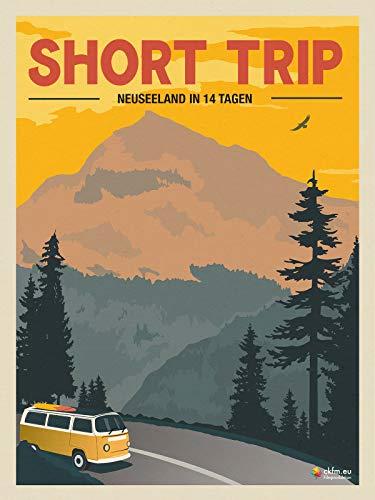 Short Trip: Neuseeland in 14 Tagen...