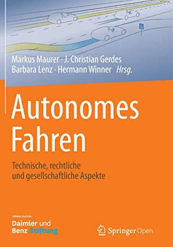 Autonomes Fahren: Technische, rechtliche...