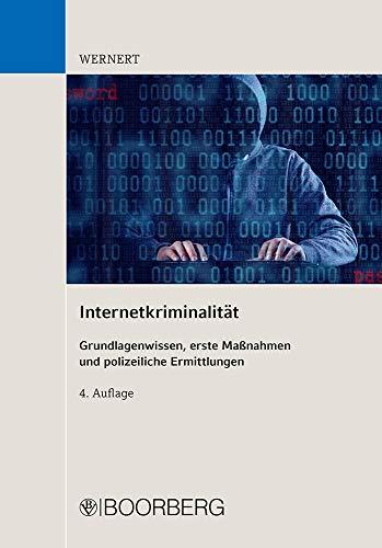 Internetkriminalität: Grundlagenwissen,...