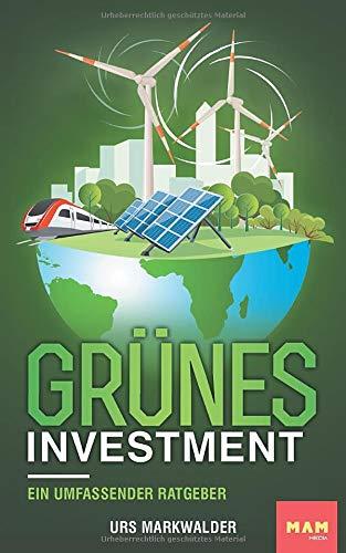 Grünes Investment: Ein umfassender...