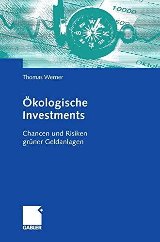 Ökologische Investments: Chancen und...