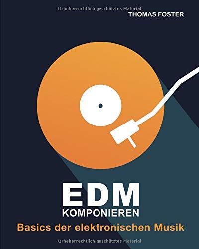 EDM komponieren: Basics der...