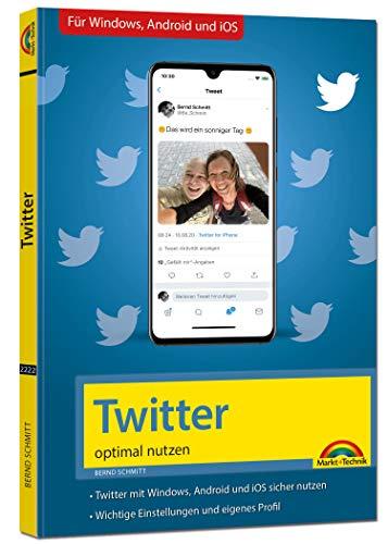 Twitter - optimal nutzen - neueste...