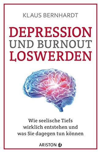 Depression und Burnout loswerden: Wie...