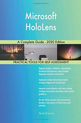 Microsoft HoloLens A Complete Guide -...