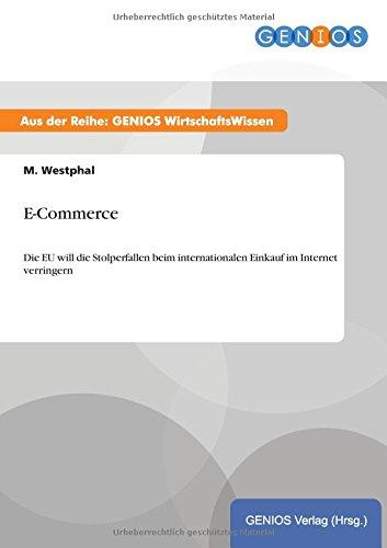 E-Commerce: Die EU will die...