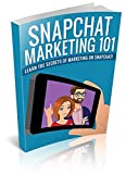 Snapchat Marketing (English Edition)