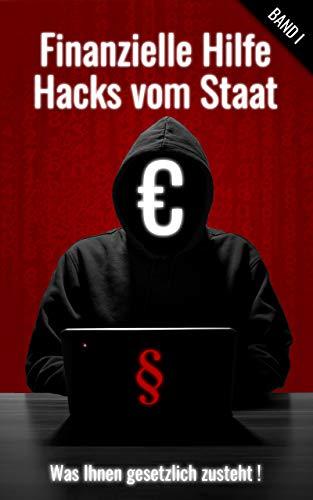 Finanzielle Hilfe Band 1: Hacks vom...
