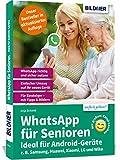 WhatsApp für Senioren: Aktuelle Version für Samsung, LG, Huawei etc. u.a. Smartphones mit Android
