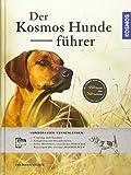 Der KOSMOS-Hundeführer: Hunderassen kennenlernen