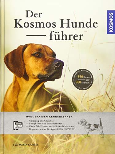 Der KOSMOS-Hundeführer: Hunderassen...