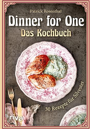 Dinner for One – Das Kochbuch: 30...