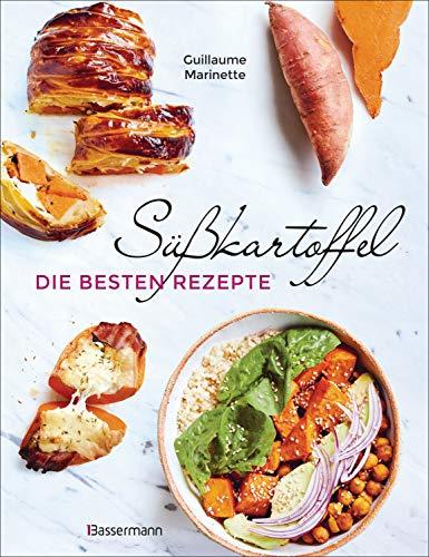 Süßkartoffel - die besten Rezepte für...