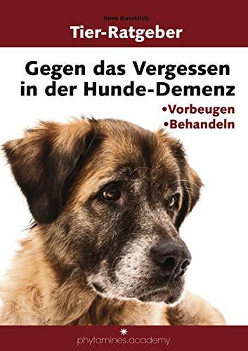 Gegen das Vergessen in der Hunde-Demenz:...