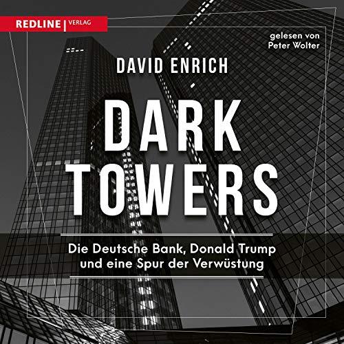 Dark Towers: Die Deutsche Bank, Donald...