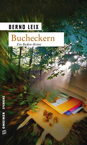 Bucheckern: Oskar Lindts erster Fall...