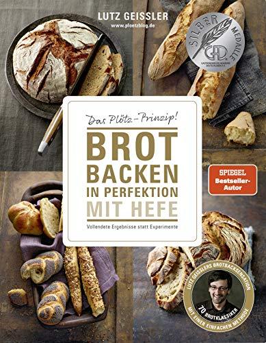 Brot backen in Perfektion mit Hefe - Das...