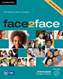 Redston, C: face2face Intermediate Student's Book with DVD-R
