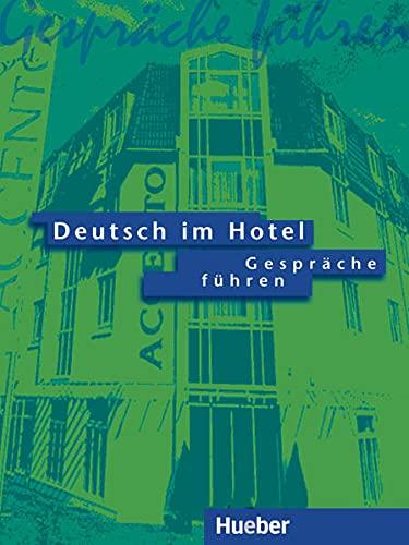 Deutsch im Hotel, neue Rechtschreibung,...