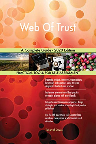 Web Of Trust A Complete Guide - 2020...