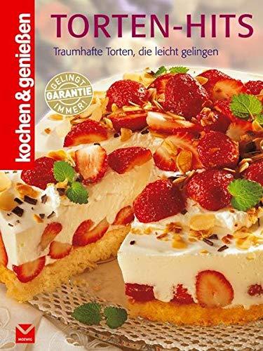 Torten-Hits: Traumhafte Torten, die...