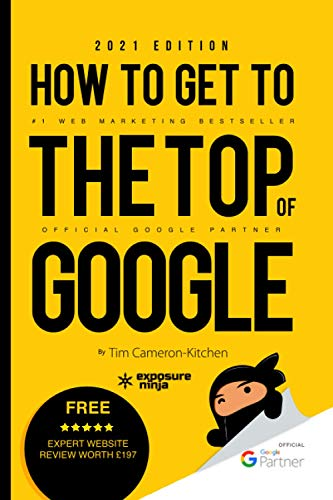 How To Get To The Top Of Google in 2021:...