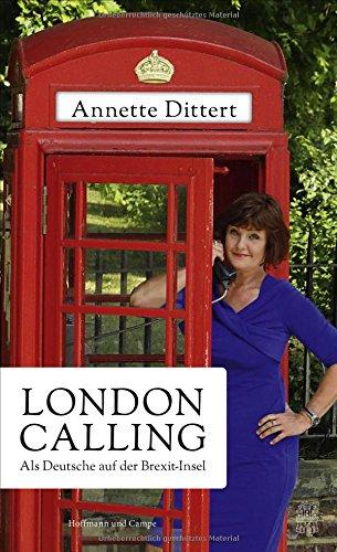 London Calling: Als Deutsche auf der...