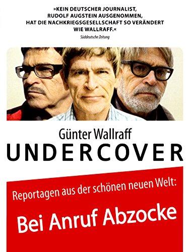 Günter Wallraff Undercover: Bei Anruf...