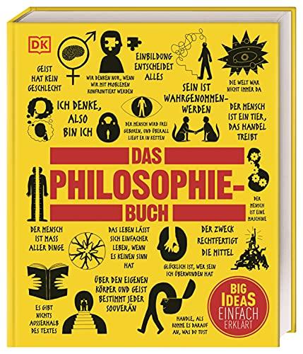 Das Philosophie-Buch: Große Ideen und...