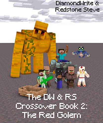 The DW & RS Crossover Book 2: The Red...