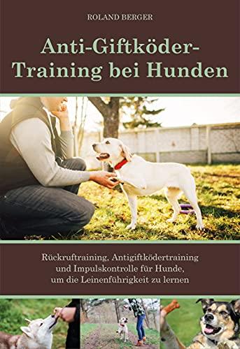 Anti-Giftköder-Training bei Hunden:...