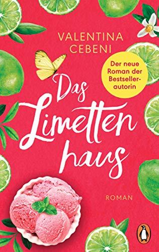 Das Limettenhaus: Roman. Eine...