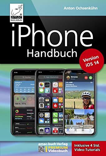 iPhone Handbuch Version iOS 14 - PREMIUM...