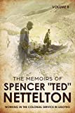 Working in the Colonial Service in Lesotho: The Memoirs of Spencer 'Ted' Nettelton